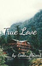 True Love by gods_flower1
