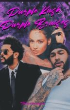 Purple Kush Purple Bruises || Abel Tesfaye x Kehlani Parrish by ThePinkHooligan
