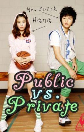 Public vs. Private by hannalove