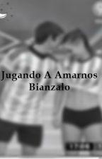 Jugando A Amarnos -Bianzalo  by ForeverDiPasquale