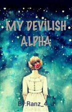 My Devilish Alpha by Ranz_4_U