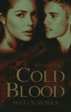Cold Blood (#2) by IvyLedoux