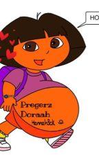 Pregerz Doraah by Hannah3ck