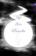 Up In Smoke (Soul Eater Original) by SwayedLantern