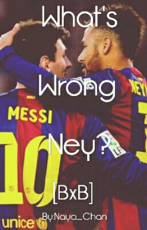 What's Wrong Ney? by Naya_Chan