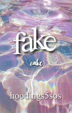 Fake//cake by hoodings5sos