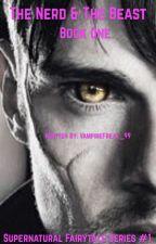 The Nerd & The Beast(boyxboy)(#Wattys2016) by VampireFreak_99