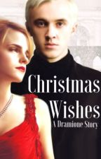Christmas Wishes - a Dramione story by CharlotteTheChaser