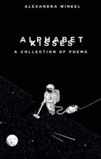 Alphabet Kisses|Poetry by -onderstruck