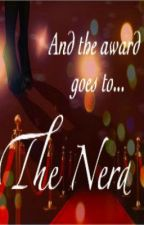 And the award goes to... The Nerd by this_is_not_legit