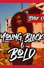 Young Black & Bold by wavvyhippy