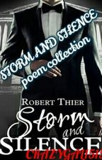 Storm And Silence : Poem Collection by crazygals1515