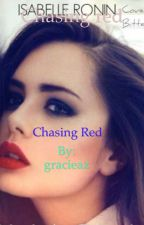 Chasing red by gracieaz