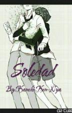 Soledad (yaoi/gay) by Kaneki-Ken-Nya