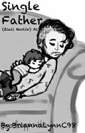Single Father (Ziall Horlik) AU