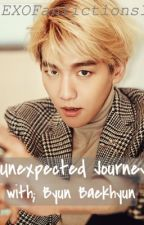 Unexpected Journey; With Byun Baekhyun by ExoFanfictions1