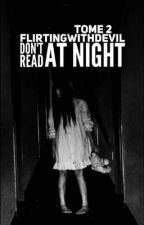 Don't Read at Night | Tome 2 by Psychopathique