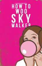 How To Woo Sky Walker by arrowheads