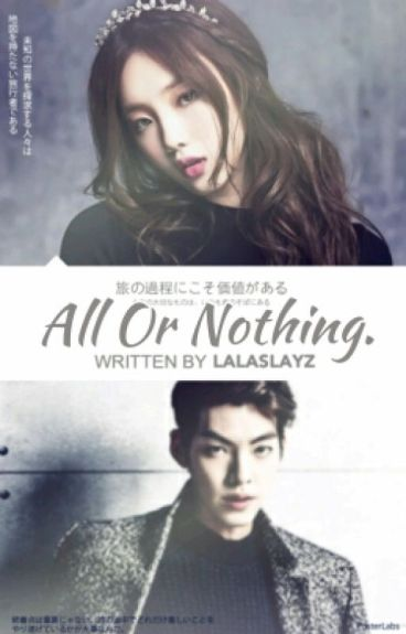 All Or Nothing. || The Heirs Fanfic.||