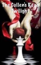 The Cullen's read Twilight by siriuspotterhead26