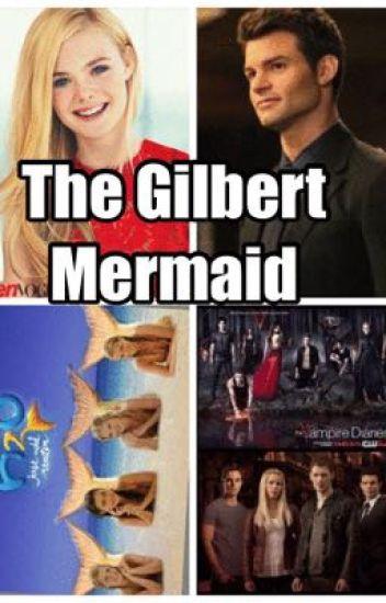 The Gilbert Mermaid