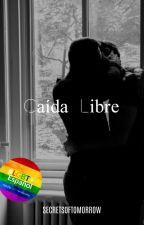 Caída libre /Yaoi/ by Secretsoftomorrow