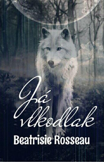 Já vlkodlak   DOKONČENO  