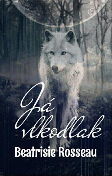 Já vlkodlak*DOKONČENO*