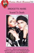Scared To Death by BridgetteMariePhr