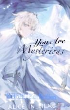 You Are Mysterious [OHSHC Fanfiction] by Alice_in_lilac