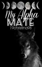 My Alpha Mate by 19christina98