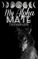 My Alpha Mate by 19christina98