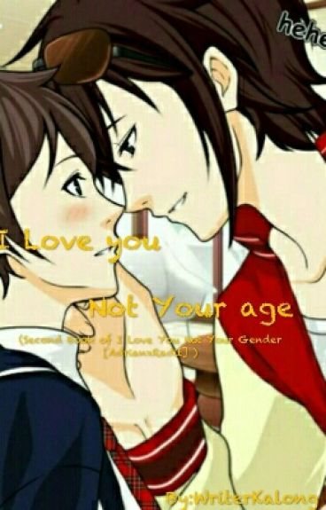 I Love You Not Your Age [COMPLETE]