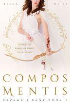 Compos Mentis [Rávamë's Bane: Book 2] by RealityWarp