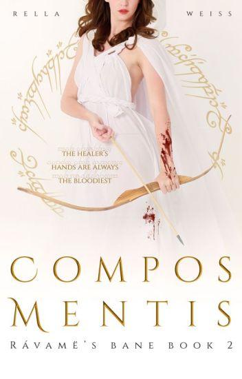 Compos Mentis [Rávamë's Bane: Book 2]