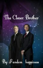 The Clever Brother by Fandom_Happiness