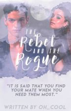 The Rebel & The Rogue by oh_cool