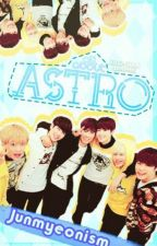 ALL ABOUT ASTRO |Hiatus|  by Chanseyeoll