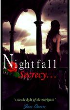 Nightfall Secrecy by JaneDacuro
