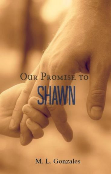 Our Promise to Shawn (Sequel to Promises to Cain)