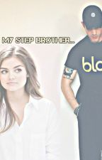 My step brother...(Tom Hardy Fanfic) by supernatural1099