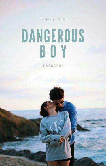 Dangerous Boy!
