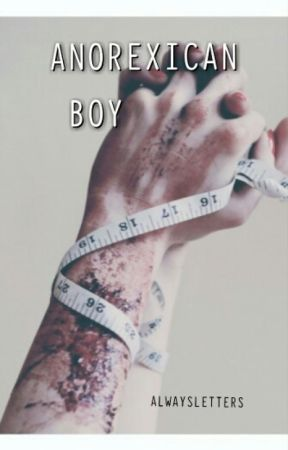 ANOREXICAN BOY by AlwaysLetters