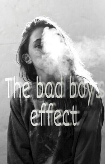 The bad boys effect