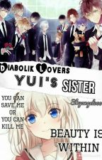 Diabolik Lovers Yui's Sister // EDITING by Skyangel000