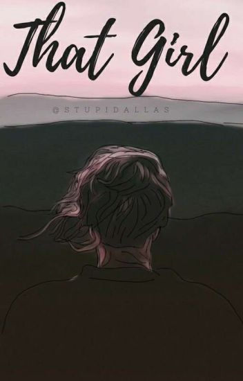 That Girl || Maloley