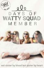 Days Of Watty Squad Member by Watty-Squad
