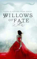 Willows Of Fate by bloom_2006b