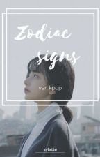 Zodiac signs © Kpop by souljia