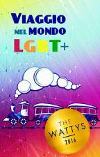 Viaggio nel mondo LGBT+ by GeeeWonderwall